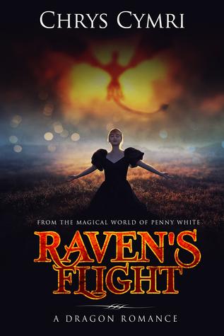 raven s flight a dragon romance by chrys cymri