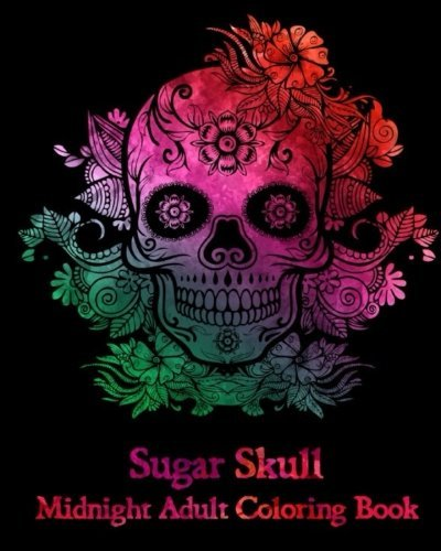 Sugar Skull: Midnight Adult Coloring Book.