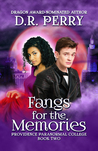 Fangs for the Memories (Providence Paranormal College, #2)