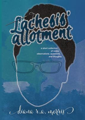 lachesis allotment diana r.a. morris book cover