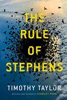 The Rule of Stephens: a novel
