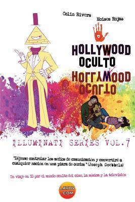 Hollywood Oculto: Illuminati En La Industria de la Musica