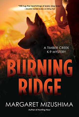 Burning Ridge (Timber Creek K-9 Mystery #4)