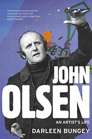 John Olsen: the landmark biography of an Australian great