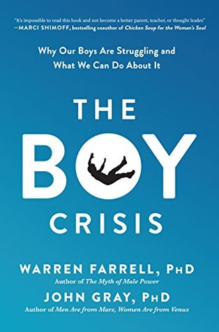 the boy crisis why our boys are struggling and what we can do about