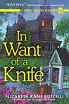 In Want of a Knife (A Little Library Mystery #3)
