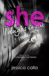 She Laughs in Pink: Book One of the Sheridan Hall Series