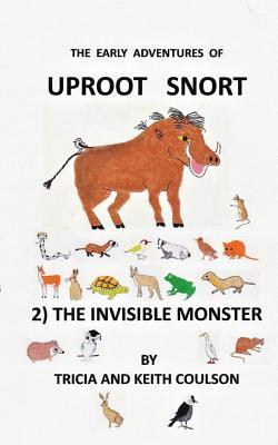 Uproot Snort - The Invisible Monster