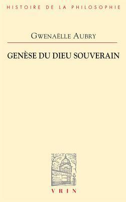 Genese Du Dieu Souverain par Gwenaëlle Aubry