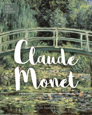 The Great Artists: Claude Monet