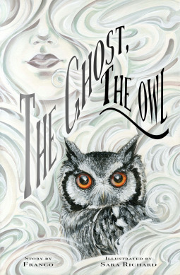 The Ghost Owl By Franco