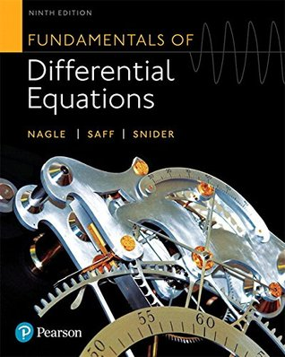 Fundamentals of Differential Equations plus MyLab Math with Pearson eText -- Title-Specific Access Card Package (9th Edition) (Nagle, Saff & Snider, Fundamentals of Differential Equations)