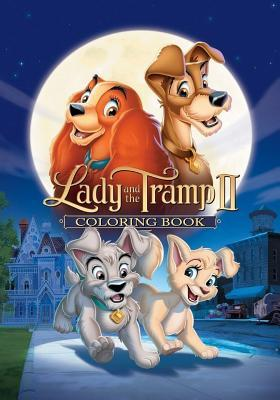 Lady and the Tramp 2 Coloring Book: Coloring Book for Kids and Adults 30 Illustrations