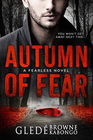 Autumn of Fear (Fearless)