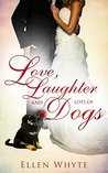 Love, Laughter and Lots of Dogs (Winthrop Family Book 1)