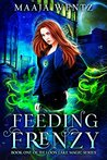Feeding Frenzy: Curse of the Necromancer (Loon Lake Magic, #1)