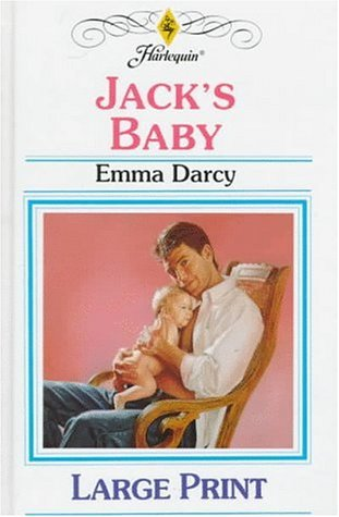 Ebook Jack's Baby by Emma Darcy TXT!