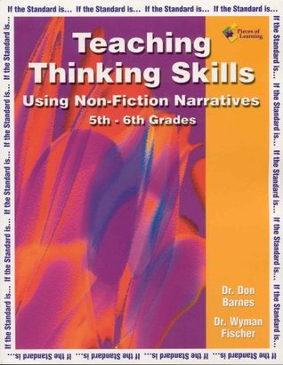 Teaching Thinking Skills Using Non-Fiction Narratives (5-6) (If the Standard Is...)