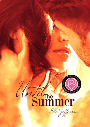 Until The Summer (Happily Ever Alpha Kindle World)