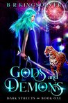 Gods and Demons (Dark Streets, #1)