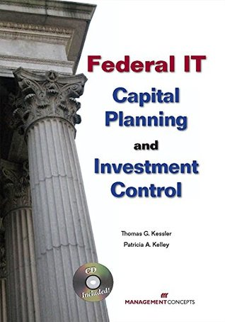 Federal IT Capital Planning and Investment Control