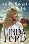 Abandoned Bride (Dakota Brides Book 2)