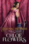 Redeeming The Pirate: A Women's Action & Adventure Romance (Pirates & Petticoats Book 5)