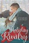 Holiday Rivalry: A Holiday Romance