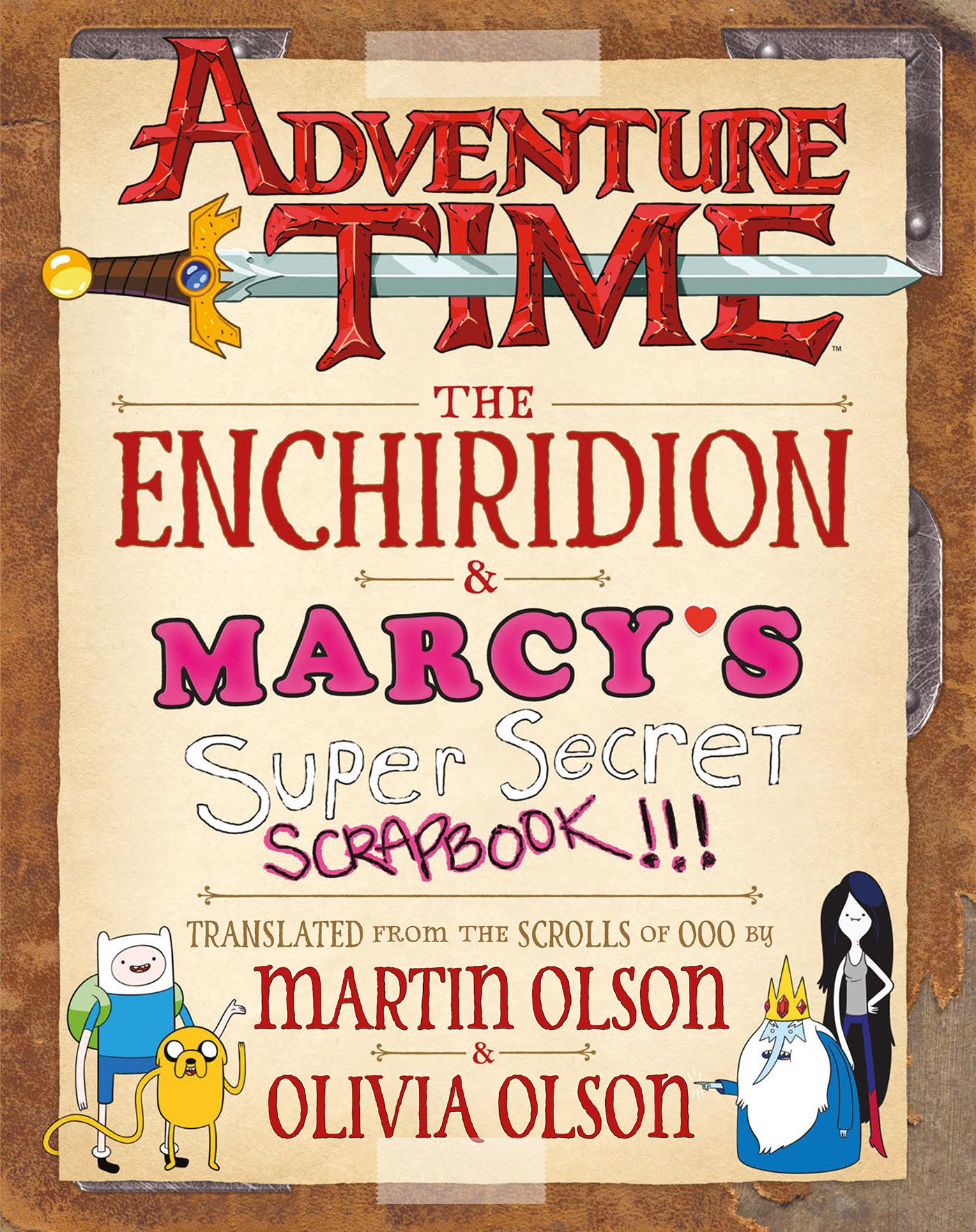 Adventure Time: The Enchiridion  Marcy's Super Secret Scrapbook!!!