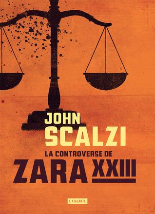 La Controverse de Zara XXIII