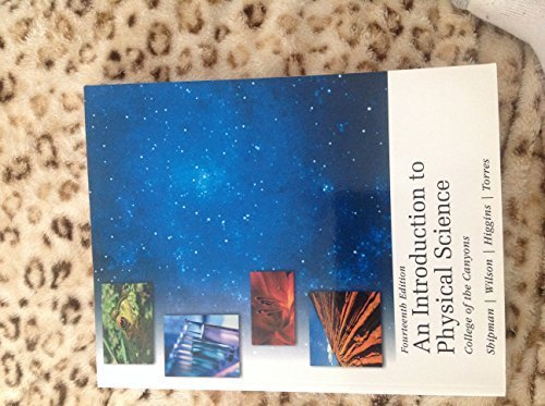 An introduction to physical science college of the canyons 14th edition AND real world science physics and chemistry applications lab manual