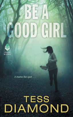 https://www.goodreads.com/book/show/35068682-be-a-good-girl?ac=1&from_search=true