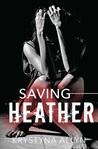Saving Heather (The Hybrid Series #2)