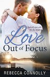 Love Out of Focus
