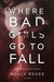 Where Bad Girls Go to Fall (Good Girls, #2) by Holly Renee
