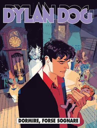 Dylan Dog n. 378: Dormire, forse sognare