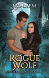 Rogue Wolf (Shifter Squad #4)