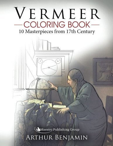 Vermeer Coloring Book: 10 Masterpieces from 17th Century