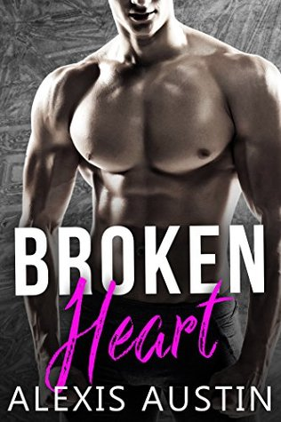 Broken Heart by Alexis Austin