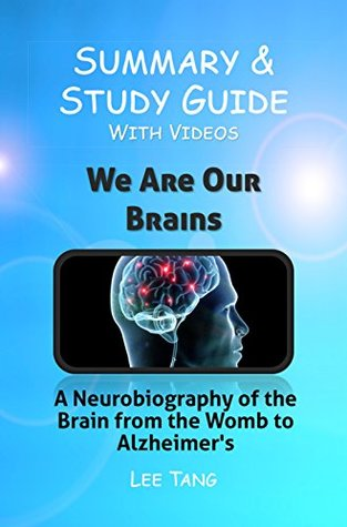 summary-study-guide-we-are-our-brains-a-neurobiography-of-the-brain-from-the-womb-to-alzheimer-s-volume-20