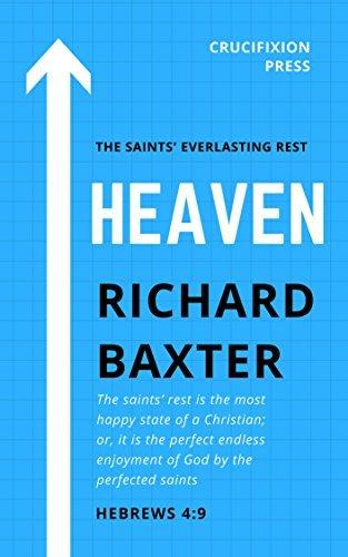 Heaven: The Saints' Everlasting Rest