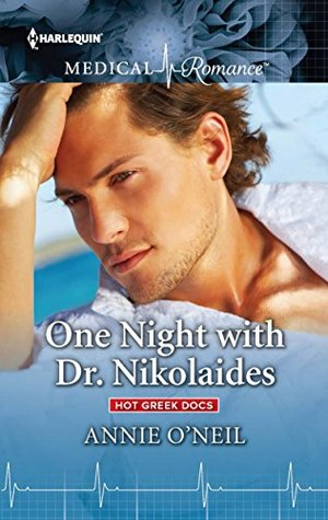 One Night with Dr. Nikolaides by Annie O'Neil