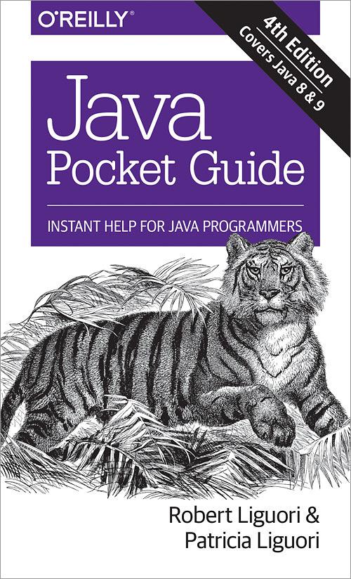 Java Pocket Guide: Instant Help for Java Programmers