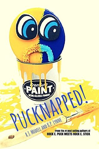 Pucknapped! (Puck and Stick: True Blue Friends Forever Book 2)