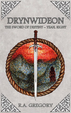 Drynwideon, The Sword of Destiny - Yeah, Right