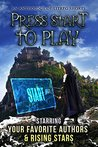 Press Start to Play: An Anthology of LitRPG Shorts