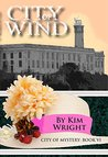City of Wind (City of Mystery Book 6)