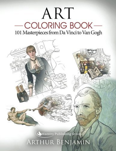 Art Coloring Book: 101 Masterpieces from Da Vinci to Van Gogh