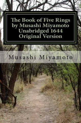 The Book of Five Rings by Musashi Miyamoto Unabridged 1644 Original Version