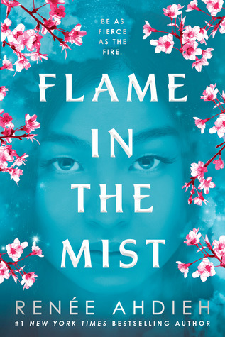 Bücherblog. Rezension. Book cover. Flame in the Mist (Book 1) Renee Ahdieh. Romance, Fantasy, Young Adult.
